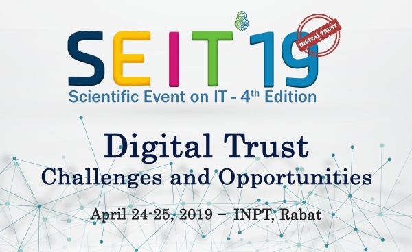 SEIT'19 – DIGITAL TRUST: CHALLENGES AND OPPORTUNITIES